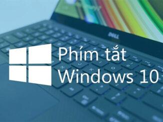 Phím tắt trên Windows 10