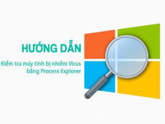 Sử dụng phần mềm Process Explorer để phát hiện virus trên máy tính